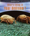 What's Living in Your Bedroom? (Hidden Life) - Heinemann