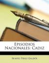 Cádiz - Benito Pérez Galdós