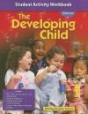 The Developing Child Student Activity Workbook - Glencoe/McGraw-Hill