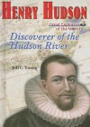 Henry Hudson: Discoverer of the Hudson River - Jeff C. Young