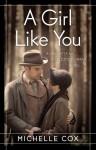 A Girl Like You: A Henrietta and Inspector Howard Novel - Michelle Cox