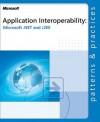 Application Interoperability: Microsoft .NET & J2EE (Patterns & Practices) - Microsoft Corporation