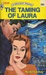 The Taming of Laura - Rachel Lindsay