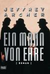 Ein Mann Von Ehre: Roman (German Edition) - Jeffrey Archer
