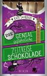 Die genial gefährliche Zeitreiseschokolade - Kate Saunders, Kristina Kreuzer