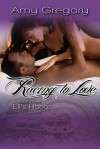 Racing To Love: Eli's Honor - Amy Gregory