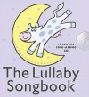 The Lullaby Songbook [With CD (Audio)] - Ann Barkway, Sonia Canals