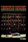 Twentieth-Century American Fashion - Patricia A. Cunningham, Linda Welters