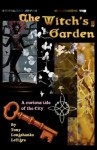 The Witch's Garden - Tony Longshanks LeTigre