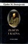 Zločin i kazna - Fyodor Dostoyevsky