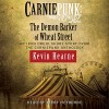 Carniepunk: The Demon Barker of Wheat Street - Kevin Hearne, Kirby Heyborne, Simon & Schuster Audio
