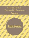 Concise Guide to Technical and Academic Writing - David Bowman