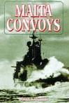 Malta Convoys - David Arthur Thomas