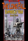 Exodus: Empires at War: Book 4: The Long Fall - Doug Dandridge