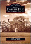 In The Somerset Hills: The Landed Gentry (NJ) (Images of America) - William Schleicher, Susan Winter