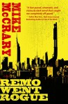 Remo Went Rogue - Mike McCrary