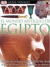 Mundo Antiguo De Egipto (DK Eyewitness Books) (Spanish Edition) - George Hart