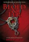 Bloed & Eer (De bloedboeken van Sylvestre Curare, #1) - Brad Winning