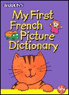 My First French Picture Dictionary My First French Picture Dictionary - Irene Yates, Nick Sharratt