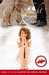 Candlelight Kisses: Book 1 in the Almost an Angel Series - Jennifer Youngblood, Sandra Poole, Taylor Hart