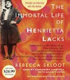 The Immortal Life of Henrietta Lacks - Rebecca Skloot, Cassandra Campbell, Bahni Turpin