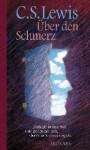 Über den Schmerz - C.S. Lewis, Josef Pieper