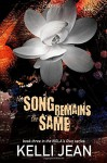 The Song Remains the Same (NOLA's Own) (Volume 3) - Kelli Jean