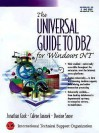 Universal Guide to DB2 for Windows NT, The - Jonathan Cook, Dwaine Snow, Calene Janacek
