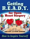 Getting R.E.A.D.Y. for Open Heart Surgery: How to Inspire Yourself - Theo Cox, Stew Leonard
