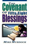 The Covenant of Fifty-Eight Blessings - Mike Murdock