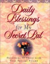 Daily Blessings for My Secret Pal: Devotions to Share with Your Special Friend - Honor Books