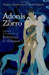 Adonis to Zorro: Oxford Dictionary of Reference and Allusion - Andrew Delahunty, Sheila Dignen