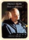 Noi e i governi - Paolo Nori
