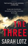 The Three: A Novel - Sarah Lotz