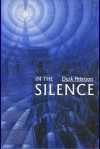 In the Silence (Life Prison) - Dusk Peterson