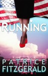 RUNNING - Patrice Fitzgerald
