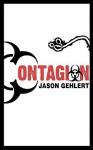 Contagion - Jason Gehlert