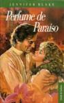 Perfume de Paraiso - Jennifer Blake