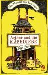 Arthur Und Die Käsediebe (Die Monster von Rattingen #1) - Alan Snow, Ann Lecker-Chewiwi