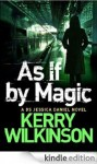 As If By Magic - Kerry Wilkinson