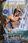 The Wrong Highlander - Lynsay Sands