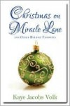 Christmas On Miracle Lane and Other Holiday Favorites - Kaye Volk