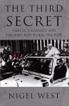 The Third Secret: The CIA, Solidarity & the KGB's Plot to Kill the Pope - Nigel West