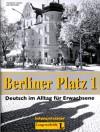 Berliner Platz Bd 1: Berliner Platz, Intensivtrainer - Christiane Lemcke, Lutz Rohrmann, Theo Scherling