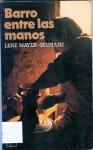 Barro entre las manos - Lene Mayer-Skumanz, Manuel Olasagasti