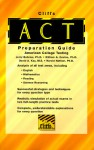 Cliffs American College Testing Preparation Guide (Cliffs Studyware Test Preparation Guides) - Jerry Bobrow, William A. Covino, David A. Kay, Harold Nathan
