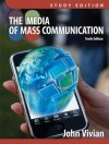 Media of Mass Communication, Study Edition Plus Mycommunicationlab with Etext -- Access Card Package - John Vivian
