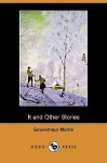 It and Other Stories (Dodo Press) - Gouverneur Morris