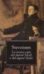 Lo strano caso del dottore Jekyll e del signor Hyde - Il trafugatore di salme - Un capitolo sui sogni - Robert Louis Stevenson