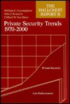 Private Security Trends, 1970 To 2000: The Hallcrest Report Ii - William C. Cunningham, Clifford W. Vanmeter